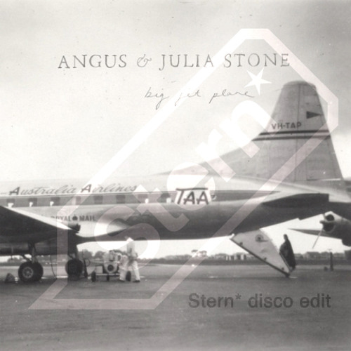Angus and Julia Stone - Big Jet Plane (Stern*  disco edit)