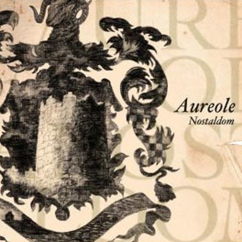 Aureole / Nostaldom