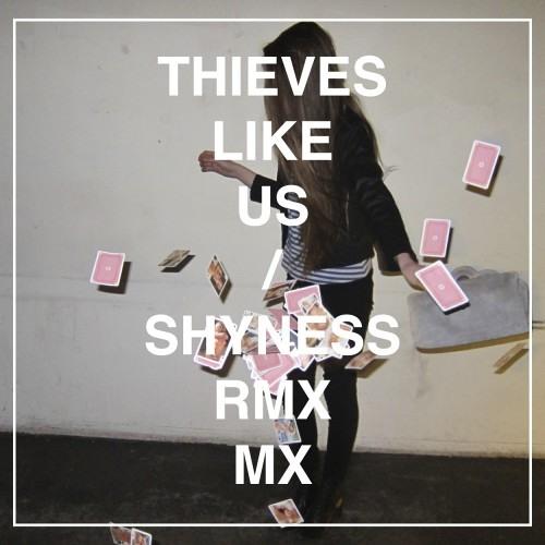 Thieves Like Us - Shyness (Volga Beach ¨Shy¨ Remix)