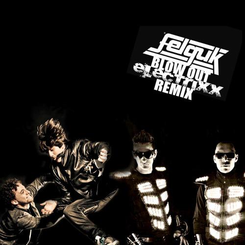 TEASER Felguk-Blow Out (Electrixx Remix)