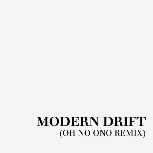Modern Drift (Oh No Ono Remix)