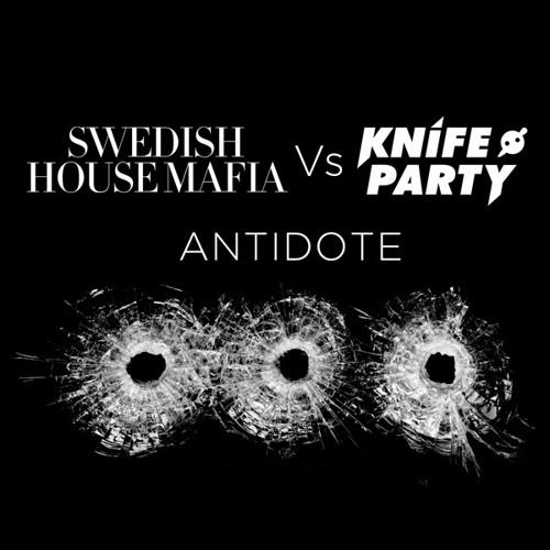 Swedish House Mafia Vs Knife Party - Antidote (Pete Tong Exclusive)