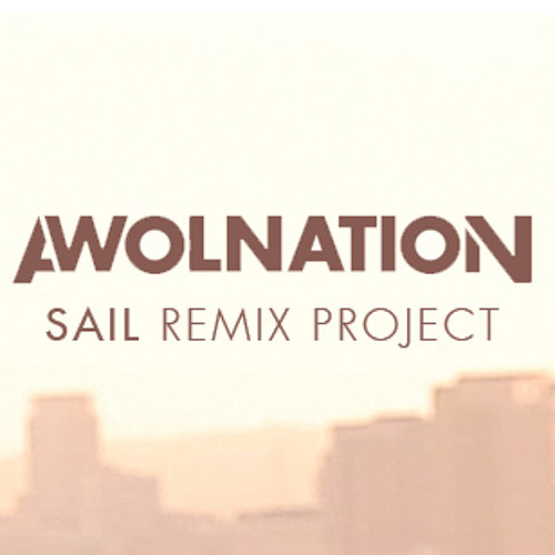AWOLNATION - Sail (Omega Remix) [free 24/48 wave download]