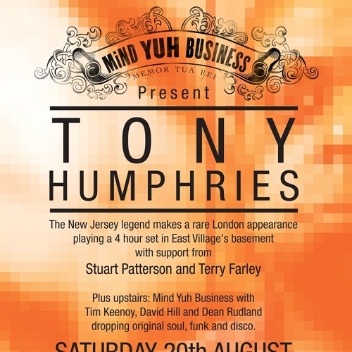 Tony Humphries Live @ East Village (London) 08/20/11