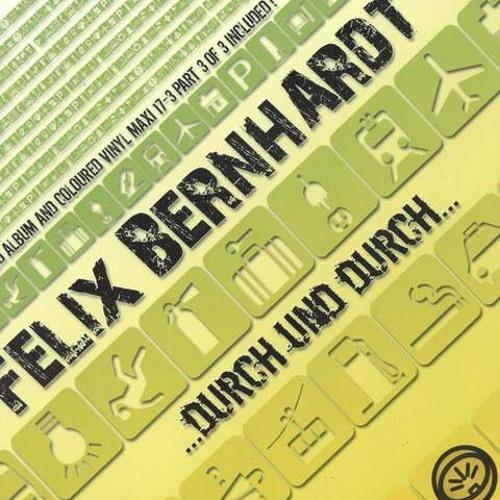 Felix Bernhardt - durch und durch (Album Mix)
