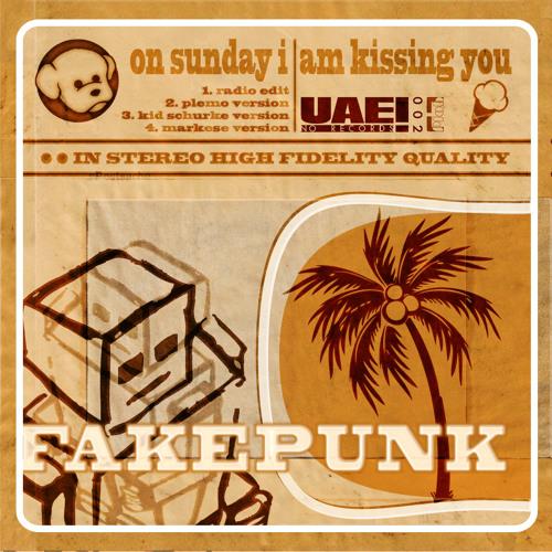 Fakepunk - On Sunday I Am Kissing You - Plemo Version