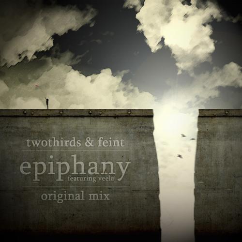 TwoThirds & Feint - Epiphany (Feat. Veela) [OUT NOW] + remixes!
