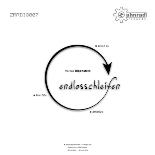 [ZRRDIG007] Marcus Illgenstein - Endlosschleifen