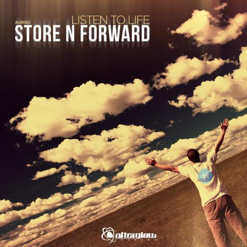 Store N Forward - Listen To Life (Original Mix)