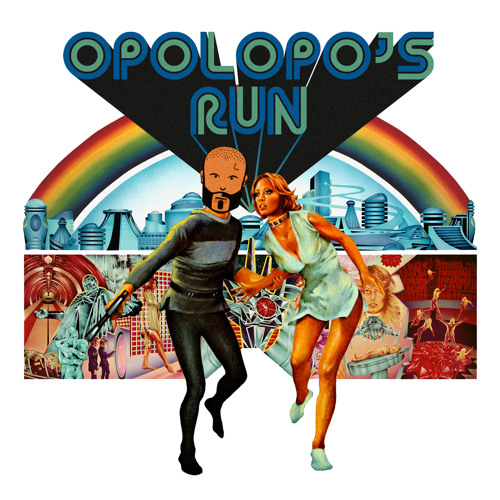 OPOLOPO'S RUN (unreleased)