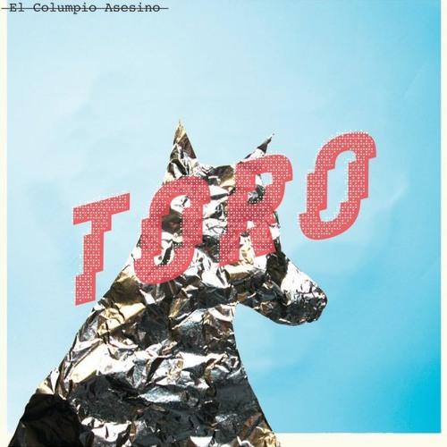 El Columpio Asesino - Toro (Disco Ruido Remix)
