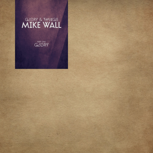 Ple009 - Mike Wall - Glory & Things - D2 - STROKES - 2x12""