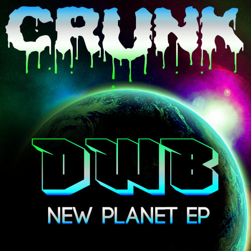 DWB - New Planet (Original Mix) [CLIP] **Out Now on Crunk Records**