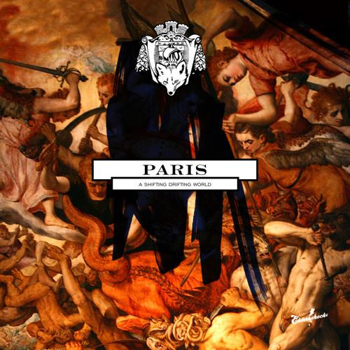 PARIS - A Shifting Drifting World (It's A Fine Line Remix)