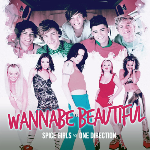 MashUp: Spice Girls vs One Direction - Wannabe Beautiful