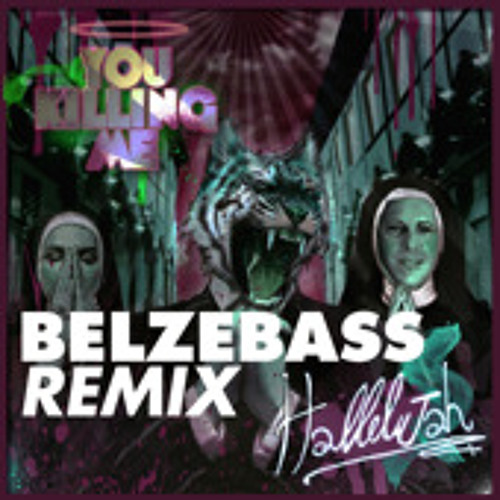 You Killing Me - You Are Killing Me (Belzebass Remix)