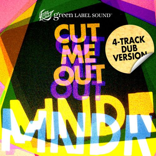 "MNDR - ""Cut Me Out (4-Track Dub Version)"""