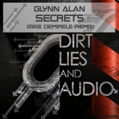Glynn Alan - Secrets (Mike Demirele Remix) Out Now!