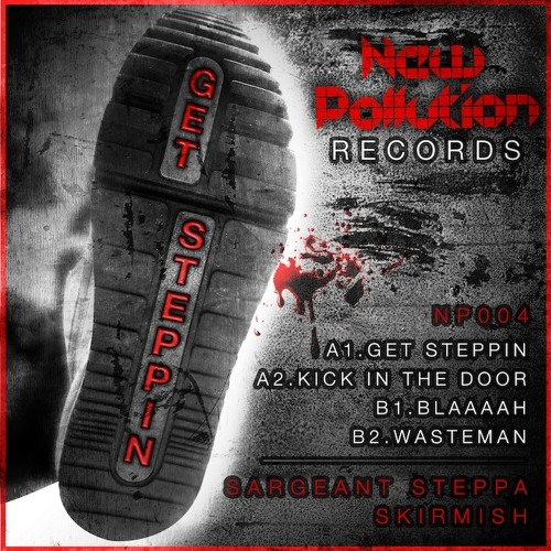 Get Steppin - Sargeant Steppa - OUT NOW