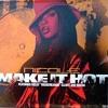 Dj Dirty Diamond Vs Nicole Wray - Make It Hot (Electro Bassline Mix)