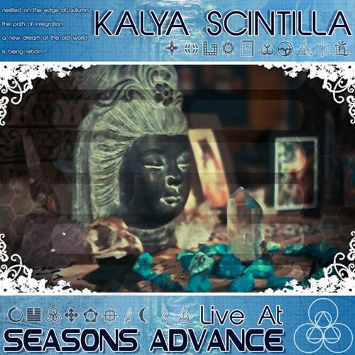 Kalya Scintilla - Live @ Seasons Advance 5