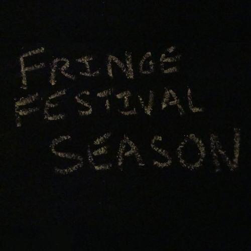 Fringe Festival Season