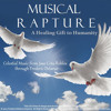 Musical Rapture A Healing Gift for Humanity