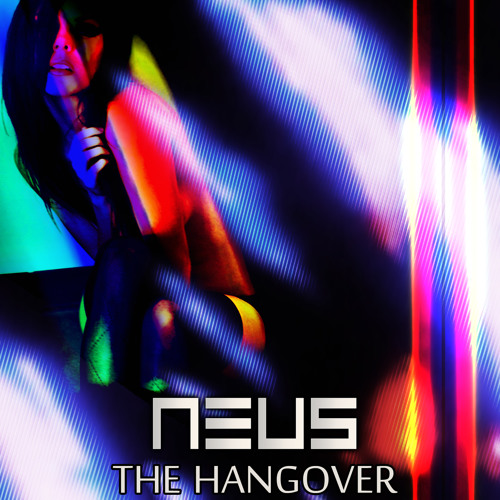 NEUS - The Hangover