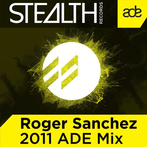 Roger Sanchez - Mix for Amsterdam Dance Event 2011