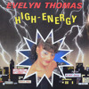 EVELYN THOMAS- HIGH ENERGY (US RMX)