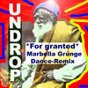 Undrop-/For granted/Dance remix/DJ:Sundrop(Download for free)