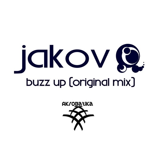 Jakov - Buzz Up! (Original Mix) Preview OUT NOW!
