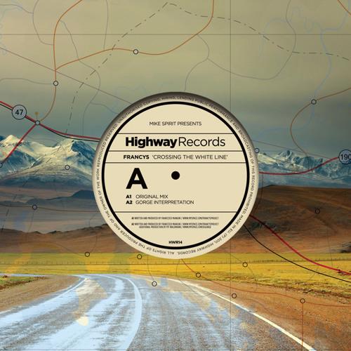Francys — Crossing The White Line (Gorge Interpretation)