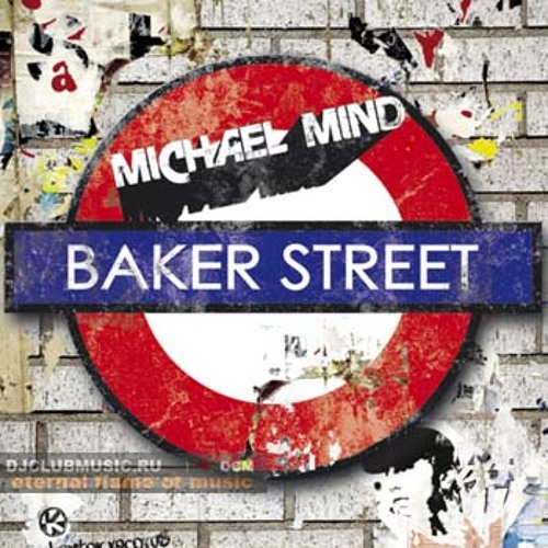 Michael Mind - Baker Street (Kliter Breaks Edit)