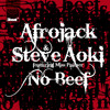 Afrojack & Steve Aoki ft. Miss Palmer - No Beef (Vocal Mix) MP3 Download