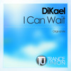 I Can Wait (Original Mix)