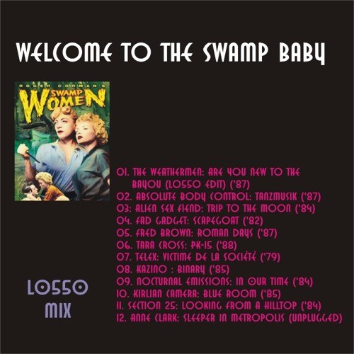 Welcome To The Swamp Baby (1979 - 1988)