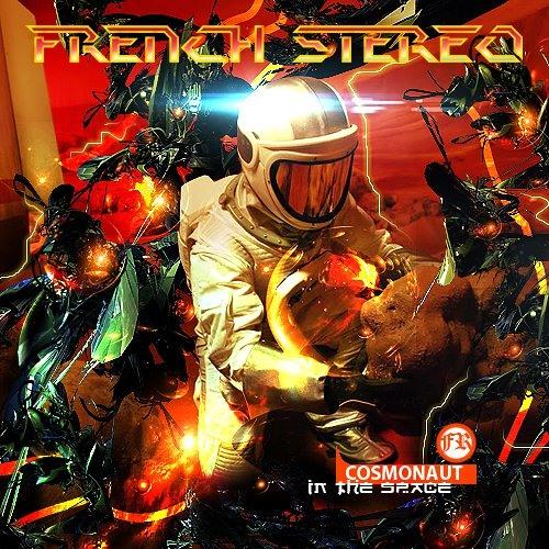 French Stereo - Cosmonaut (Hyboid Remix)