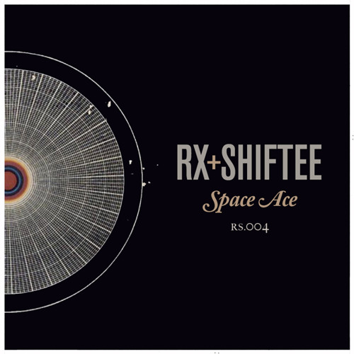 PREVIEW: Rx & Shiftee - Space Ace (OUT NOW on Rad Summer)