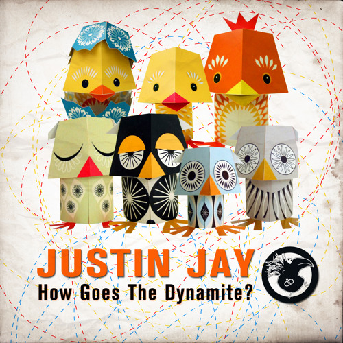 How Goes the Dynamite? [Dirtybird Records]