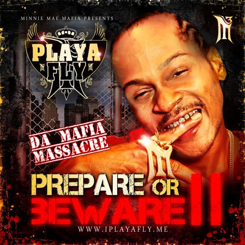 Playa Fly - Da Mix Tape Massacre II - 03 - Trip to Miami