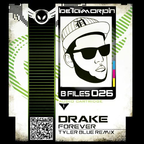 Drake - Forever (Tyler Blue remix)
