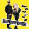 The Ting Tings / Shut Up and Let Me Go (LAZRtag Remix)