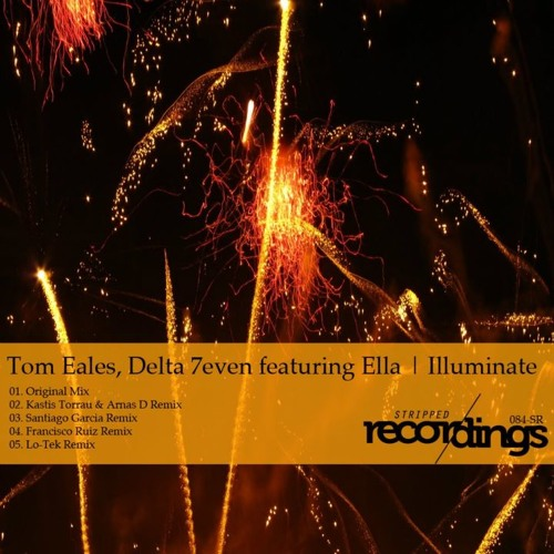 Tom Eales & Delta 7even feat Ella 2 Kilo-Illuminate (Kastis Torrau & Arnas D Remix) CUT