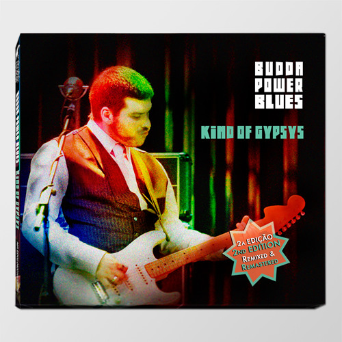 """Verdes Anos"" in Kind of Gypsys by Budda Power Blues"