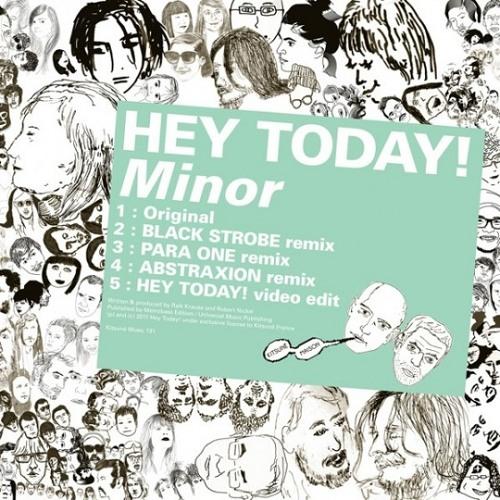 Hey Today - Minor (Para One Remix)