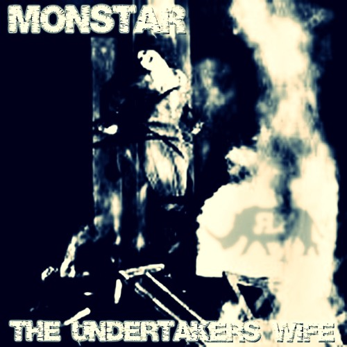 MonstaR - The Undertakers Wife - Original - Preview - Out Now!!  ✰Rhinofist✰