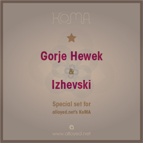 Izhevski & Gorje Hewek - Special For Alloyed.net