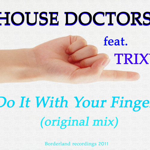 Do iT with your Finger (original cut) feat. Trixy