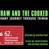 RAW AND COOKED – A Culinary Journey Through Taiwan (Abspann Musik)
